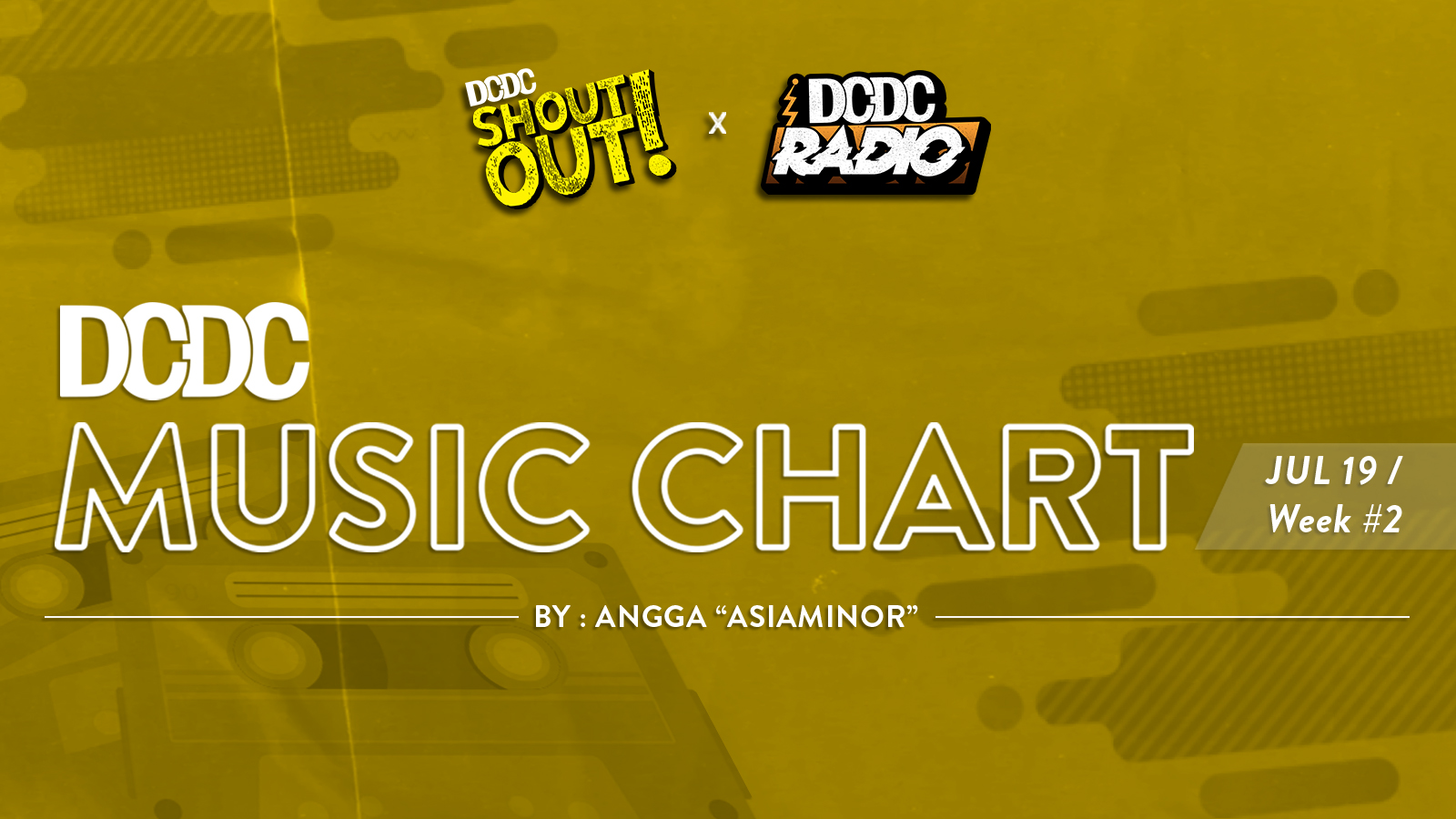 DCDC Music Chart - #2nd Week of July 2019