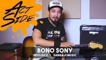 Bono Sony (Devildice x Sangaji Music)