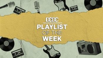 Playlist Of The Week (03 - 07 Agustus 2020)