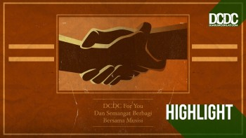 DCDC For You dan Semangat Berbagi Bersama Musisi