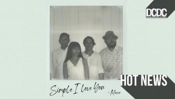 """""""Simple I Love You"""", Buah Konsistensi Mocca Dalam Bermusik"""