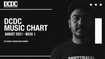 DCDC Music Chart - #1st Week of August 2021