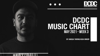 DCDC Music Chart - #3rd Week of May 2021