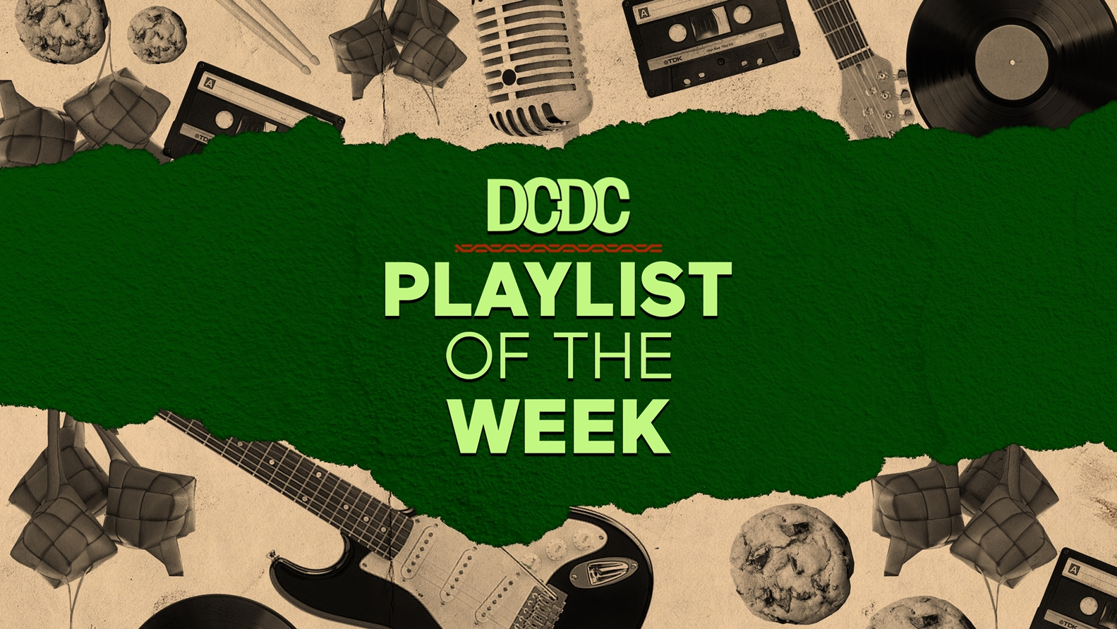 Playlist Of The Week (27 April - 01 Mei 2020)