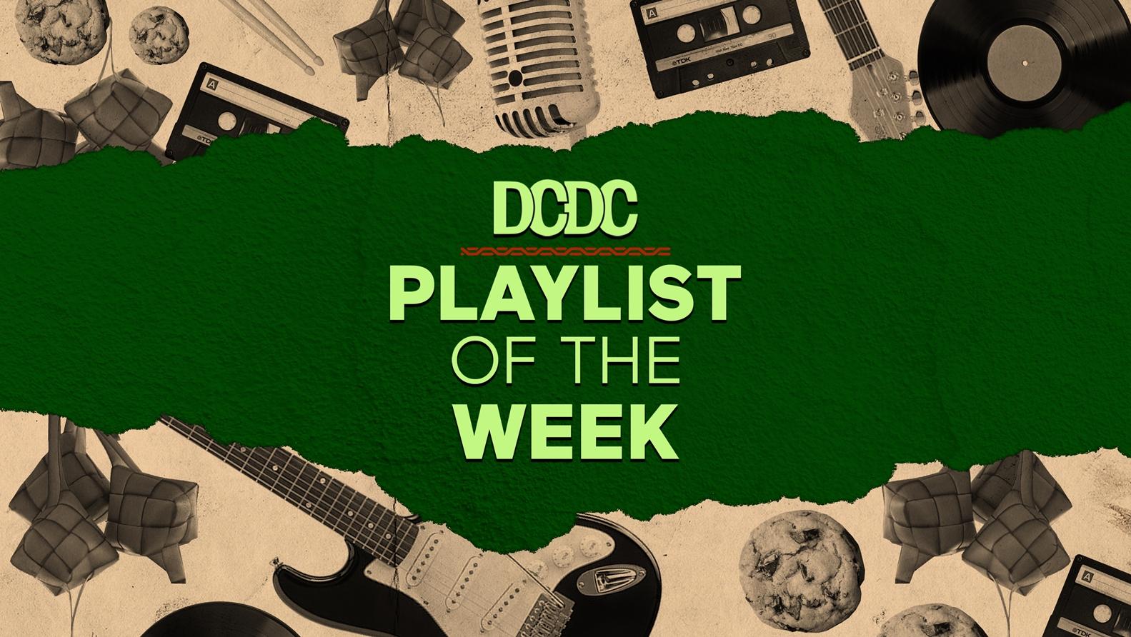 Playlist Of The Week (11  - 15 Mei 2020)