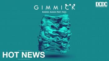 """Bersama Raggil Suliza, Faza Memulai Karir Lewat Single """" Gimmick"""""""