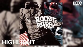 "Rocket Rockers, ""Bangkit"" dan Jejaknya Hingga Hari Ini"