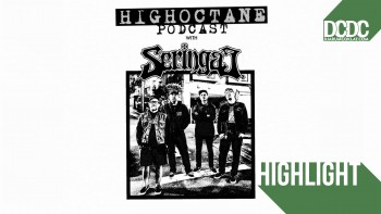Highoctane Podcast ; Sebuah Program Party Seringai Lewat Udara