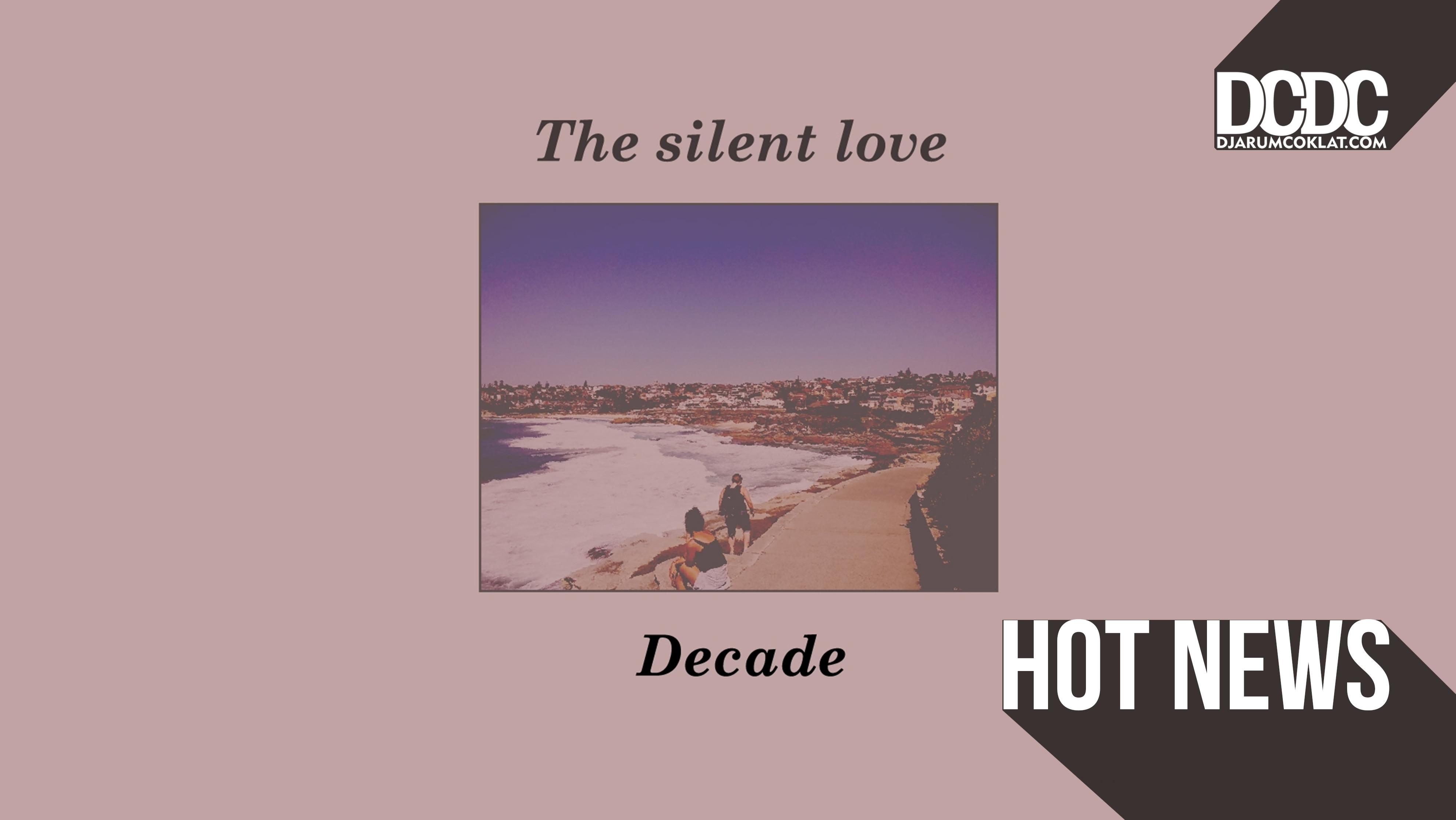 Satu Dekade Bermusik, The Silent Love Lahirkan 'Decade'