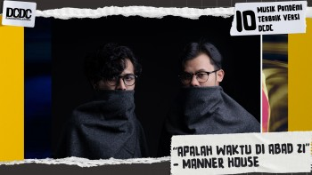 "Manner House – ""Apalah Waktu di Abad 21"""
