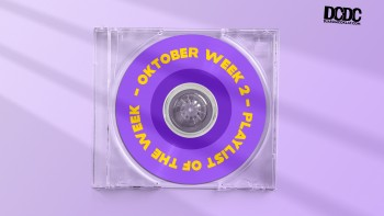 Playlist Of The Week (04 - 08 Oktober 2021)