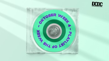 Playlist of the Week (18 - 22 Oktober 2021)