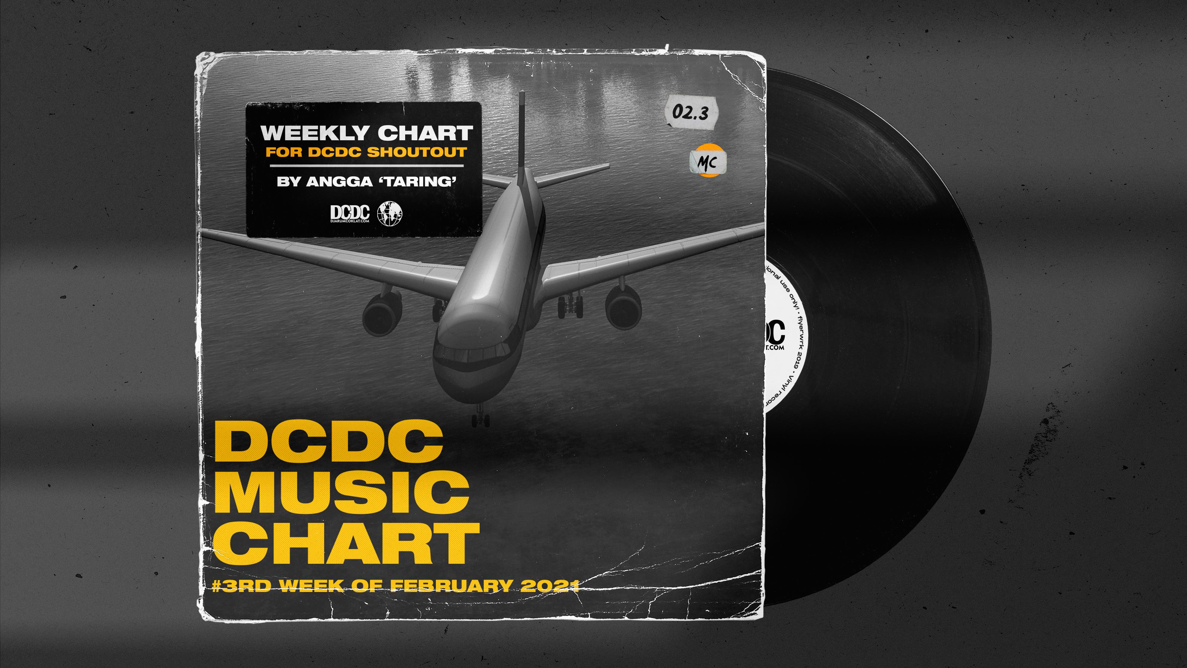 DCDC Music Chart - #3rd Week of Februari 2021