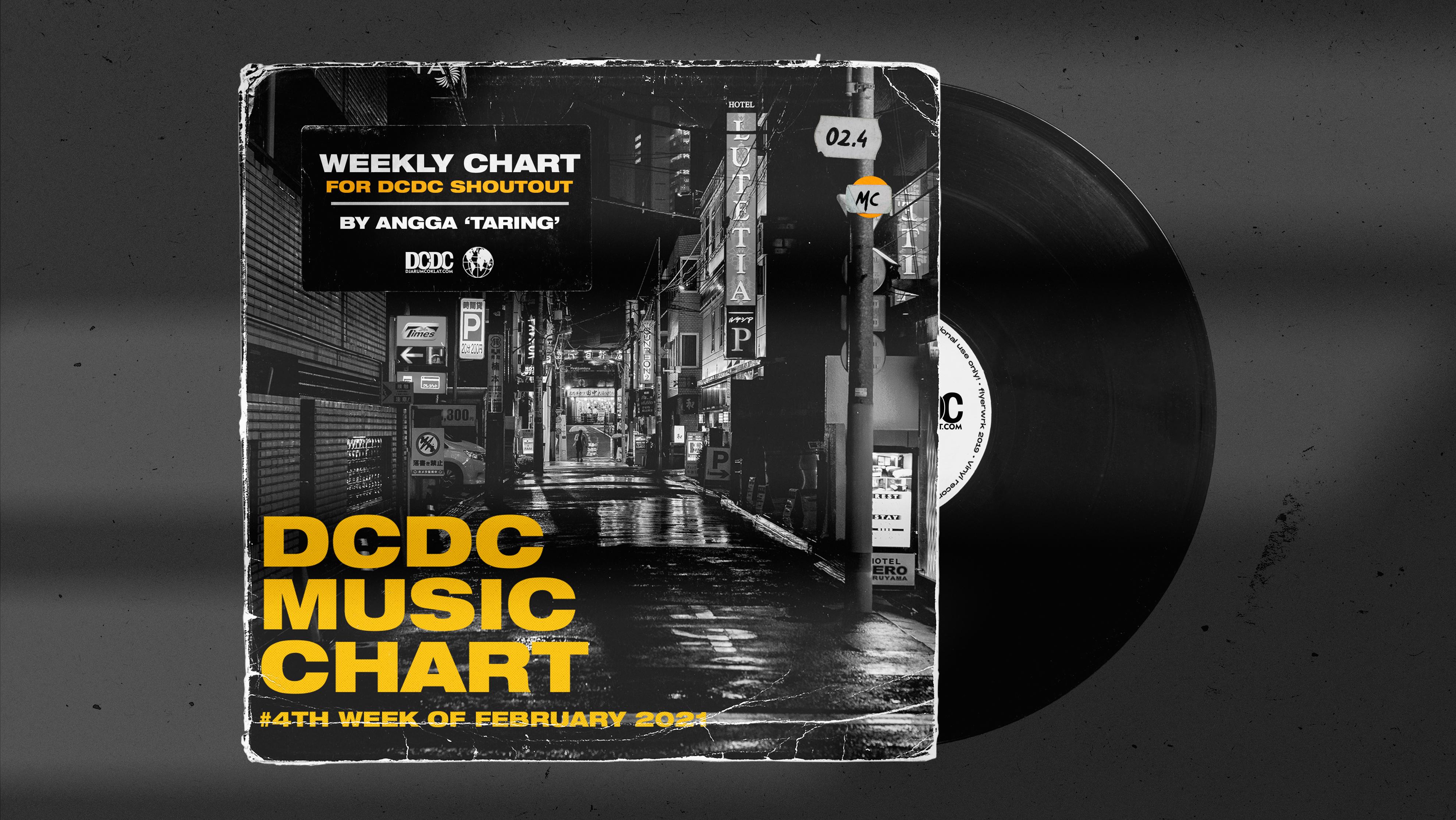 DCDC Music Chart - #4th Week of Februari 2021