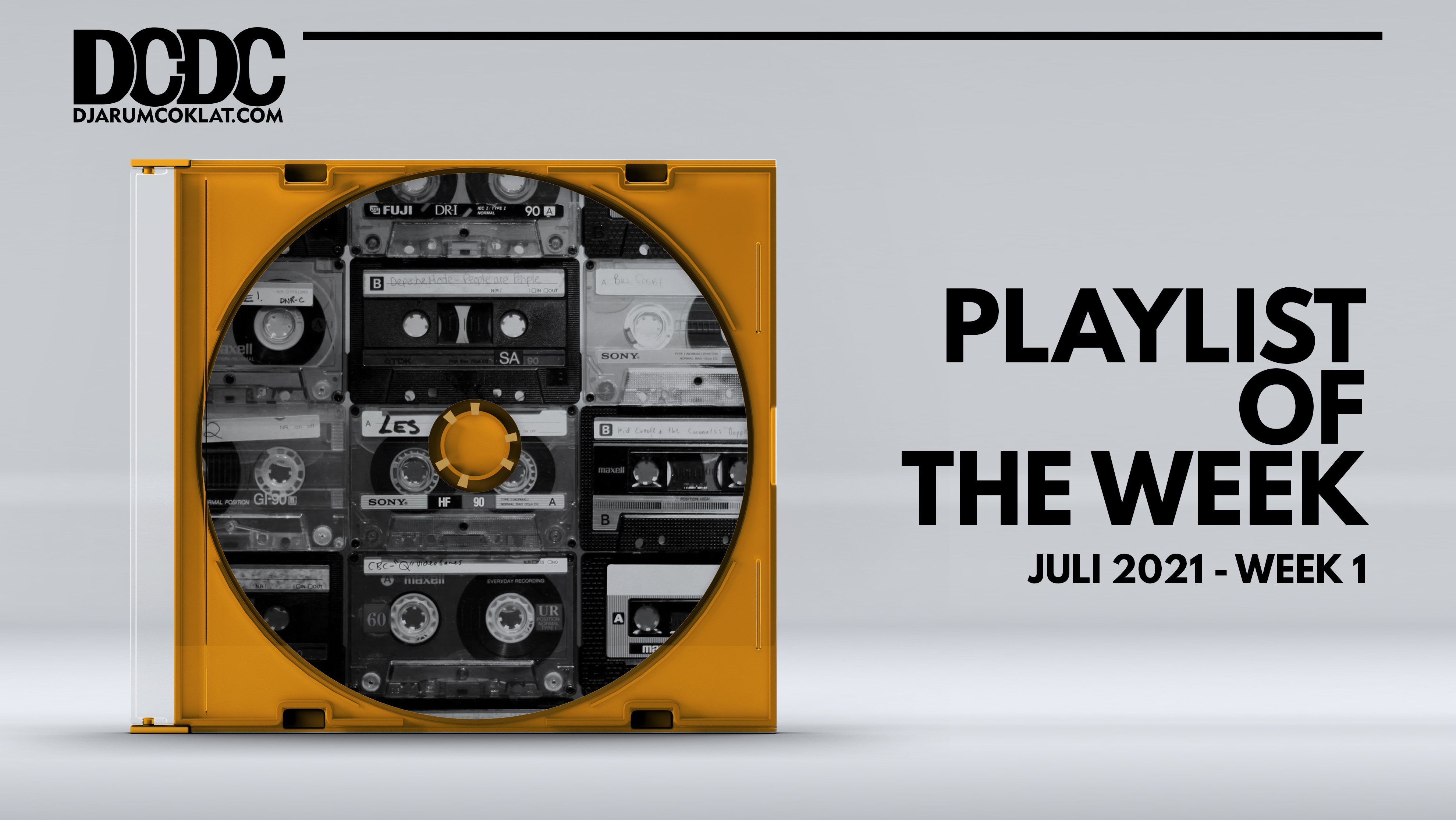 Playlist Of The Week (28 Juni - 02 Juli 2021)