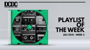 Playlist of the Week (10 - 16 Juli 2021)