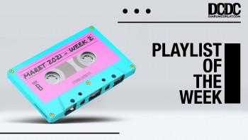 Playlist Of The Week (08- 12 Maret 2021)