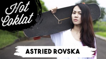 Astried Rovska (Longboarder/Model)