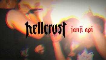 Hellcrust - Janji Api (Official Music Video)