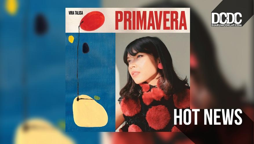 Vira Talisa Sajikan Kehangatan Musim Semi Dalam Album Primavera